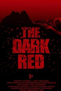 The Dark Red izle