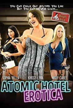 Atomic Hotel Erotica izle